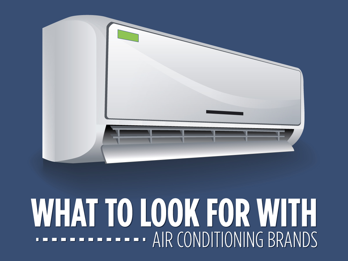 What to Look for with Air Conditioning Brands