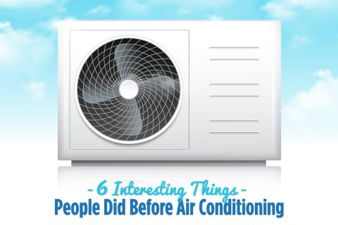 6 Interesting Things People Did Before Air Conditioning | Star Air Conditioning